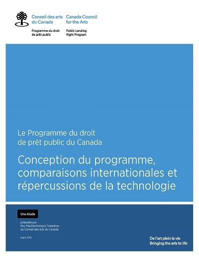 Le Programme du droit de prêt public au Canada : Conception du programme, comparaisons internationales et répercussions de la technologie de Roy MacSkimming