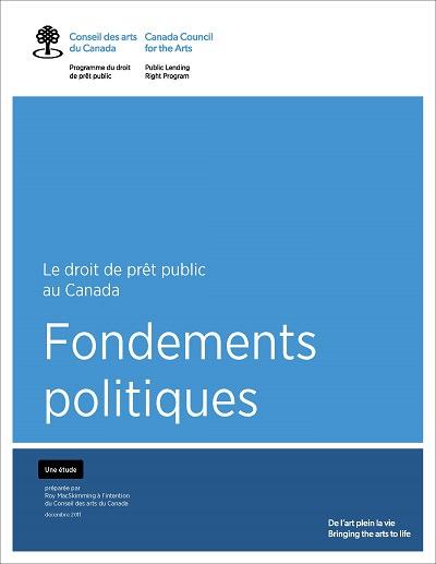 Fondements politiques du droit de prêt public au Canada de Roy MacSkimming