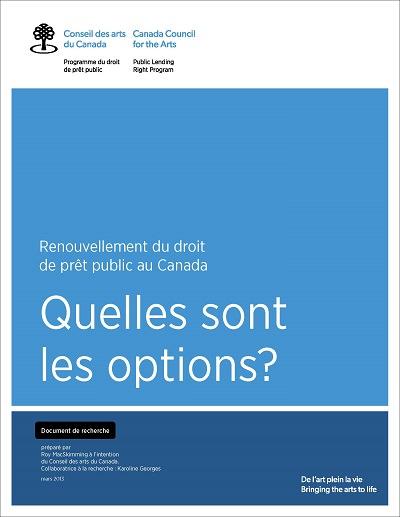 Renouvellement du droit de prêt public au Canada : quelles sont les options? de Roy MacSkimming